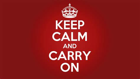 Keep Calm And Carry On Meme - keep calm and carry on know your meme