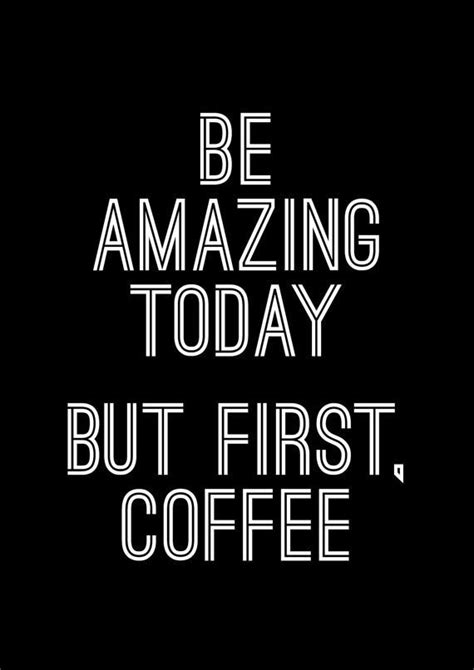 amazing today   coffee pictures   images  facebook tumblr pinterest
