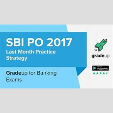 Sbi Po 2017 Preparation Tips Last Month Strategy On How To Crack Sbi Po Prelims Youtube