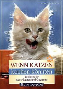 Kochen Für Katzen : wenn katzen kochen k nnten buch bei online ~ Lizthompson.info Haus und Dekorationen