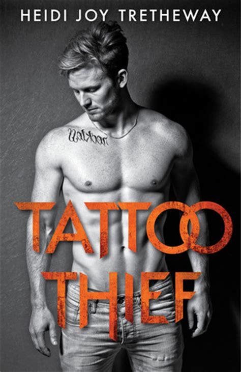 tattoo thief tattoo thief   heidi joy tretheway reviews discussion bookclubs lists