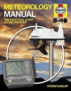 2014  Meteorology Manual  The Practical Guide To The