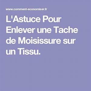 Enlever Moisissure Sur Tissu : enlever taches sur chaussures en toile ~ Dode.kayakingforconservation.com Idées de Décoration