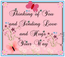 Thinking of You Sending Hugs and Love Your Way