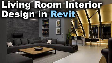 Revit Interior Design by Modern Living Room Interior Design In Revit Tutorial