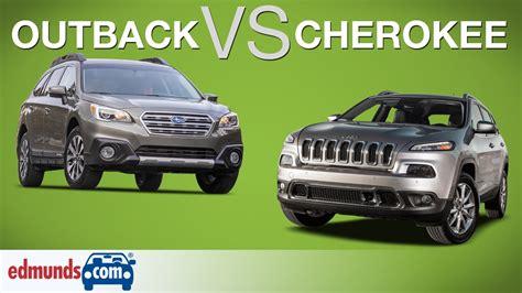 Subaru Outback Vs Jeep Cherokee