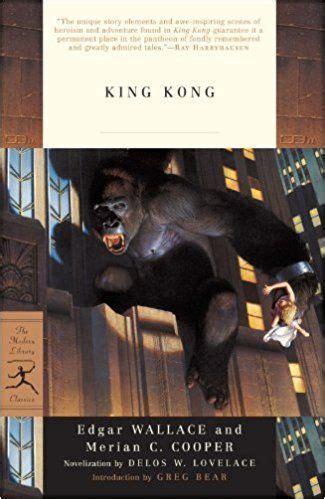King Kong Novelization by Delos W. Lovelace; story by