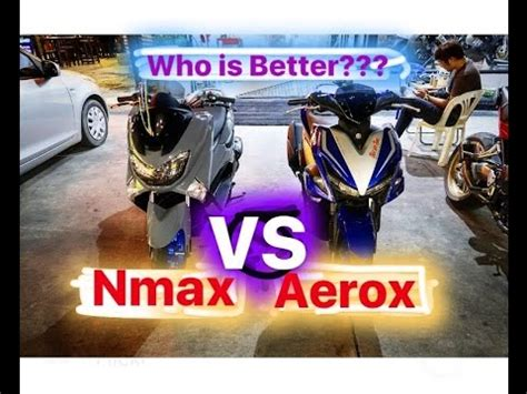who s betten q a yamaha aerox 155 vs nmax 155 who is better why aerox is bad