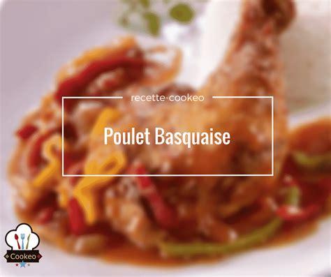 bouillon blanc en cuisine poulet basquaise recette cookeo