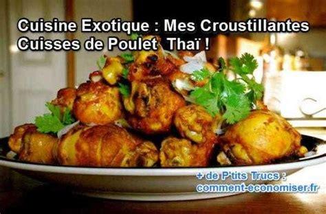 cuisiner une cuisse de poulet cuisine exotique mes croustillantes cuisses de poulet thaï