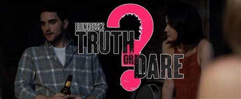 Truth Dare Movie Cast Plot Wiki Trailer