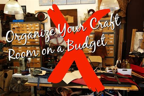 organizing your craft room on a budget vintage paint how to organize scrapbook supplies on a budget