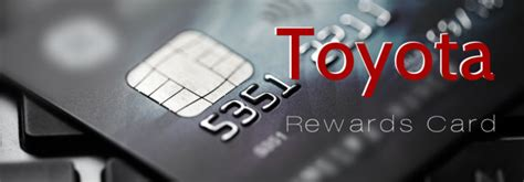 Toyota Rewards Visa by 10 Benefits Of A Toyota Credit Card