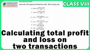 Calculating total profit and loss on two transactions ...