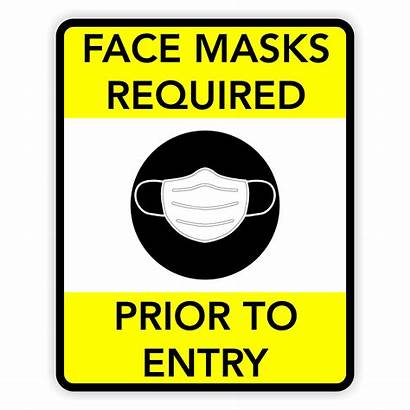 Face Required Masks Entry Prior Mask Signs