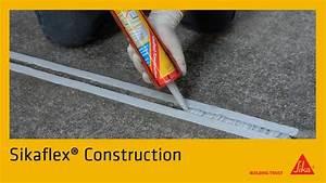 Sika Stop Mousse Pro : sikaflex construction youtube ~ Dailycaller-alerts.com Idées de Décoration