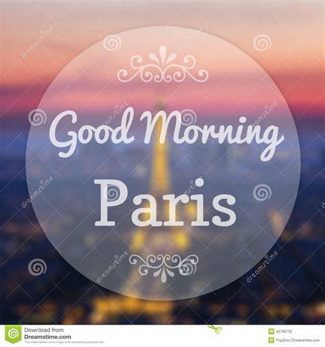 good morning paris france stock illustration image