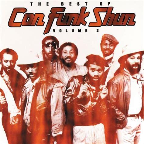 The Best Of Con Funk Shun Vol 2 Con Funk Shun Songs