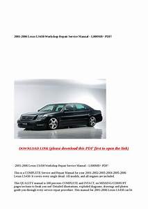 2001 2006 Lexus Ls430 Workshop Repair Service Manual 1