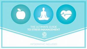 Stress Management  The Ultimate Guide