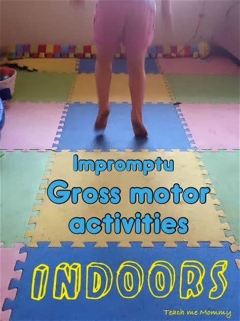 impromptu indoor gross motor activities teach  mommy