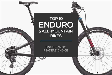 Top 10 Enduro And All-mountain Bikes Of 2017, According To