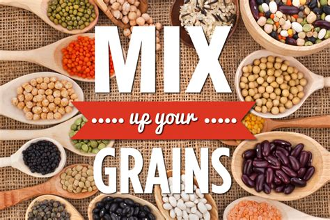 Mix Up Your Grains  Organic And Quality Foods