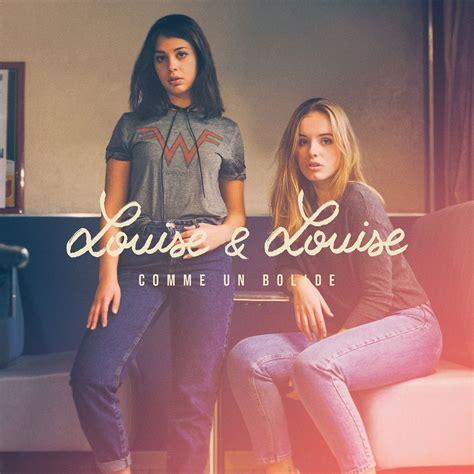 """""""comme Un Bolide"""", Le Premier Single De Louise & Louise"""