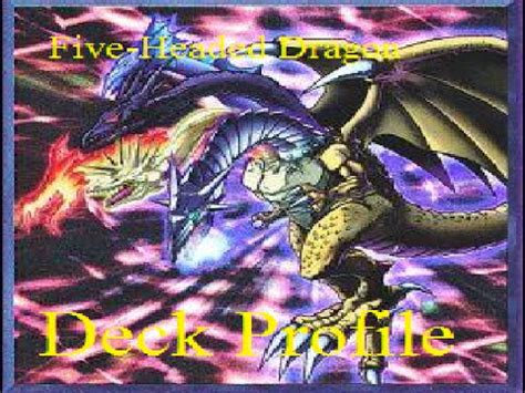 yugioh deck profile five headed dragon youtube