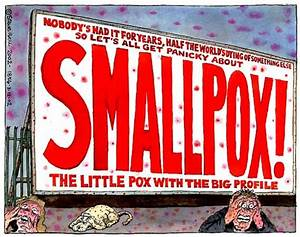 THE VIRAL (INFECTIOUS DISEASE AND EPIDEMIC) FEAR RACKET Smallpox Vaccine