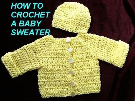 how to crochet a sweater how to crochet a baby cardigan sweater jacket part 1
