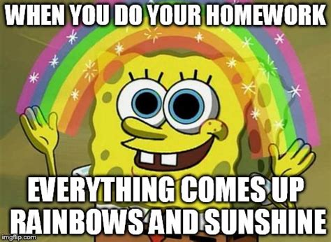 Spongebob Homework Meme - imagination spongebob meme imgflip