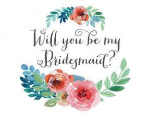 be my bridesmaid will you be my bridesmaid card floral watercolor instant printable digital