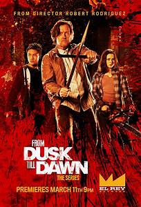 "[TV] Several ""From Dusk Till Dawn: The Series"" Posters ..."