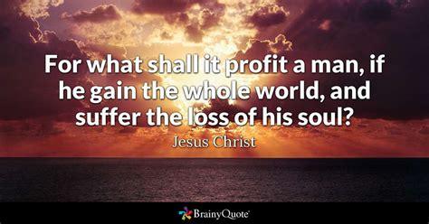 profit  man   gain   world