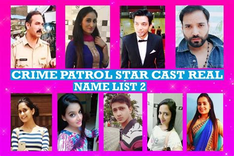 crime patrol cast real name list 2 indian prime buzz