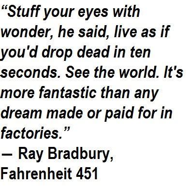 Ray Bradbury Fahrenheit 451 Quotes Quotesgram
