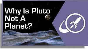 Why Pluto is Not a Planet - YouTube