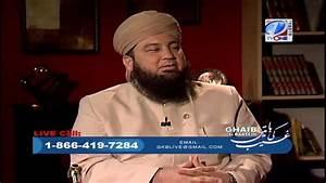 2/4 - Ghaib Ki Baatein Prog. #11: Hazrat Maulana Mufti ...