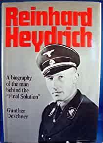 Reinhard Heydrich: A Biography (English and German Edition ...