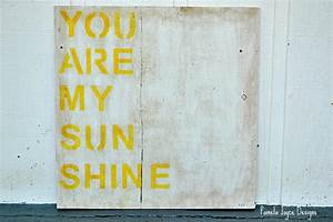 you are my sunshine wood sign home decor With kitchen cabinets lowes with you are my sunshine metal wall art