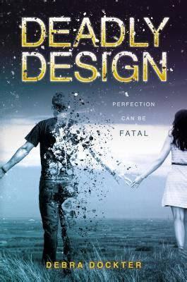 deadly design  debra dockter