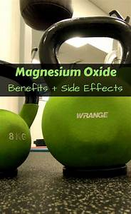 Magnesium Oxide Benefits And Side Effects  In This Video I Share Some Of The Health Benefits As