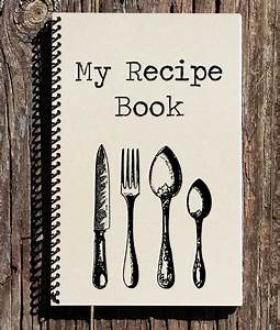 Recipe Book Recipe Journal My Recipes Notebook Journal