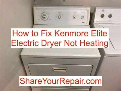 fix kenmore elite electric dryer  heating