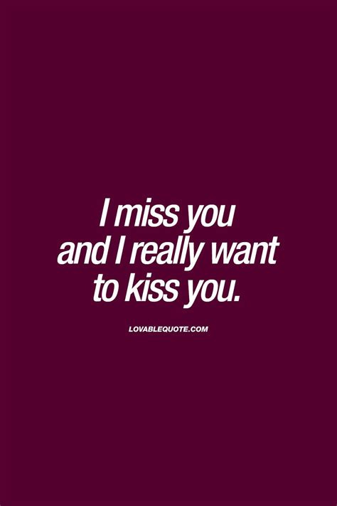i miss you and i really want to you quotes
