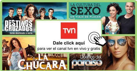 Ver Canal Tvn Online En Vivo Gratis Tv
