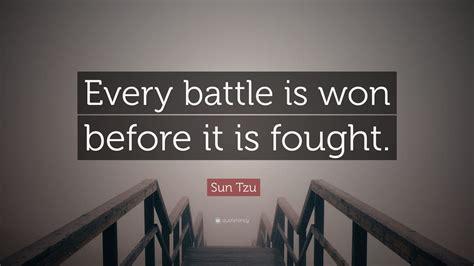 sun tzu quote  battle  won    fought