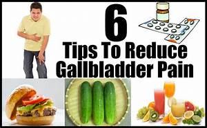 6 Tips To Reduce Gallbladder Pain  U2013 Natural Home Remedies