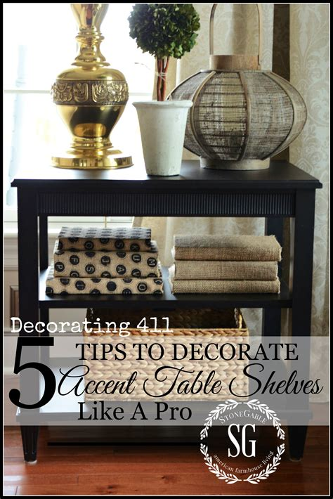 how to decorate end tables 5 tips to decorate accent table shelves like a pro